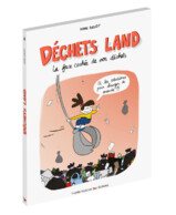 LIVRE : DECHETS LAND