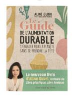 LIVRE : GUIDE DE L'ALIMENTATION DURABLE
