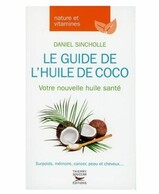 LIVRE : LE GUIDE DE L'HUILE DE COCO